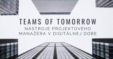 Teams of Tomorow – Nástroje projektového manažéra v digitálnej dobe